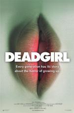 Deadgirl: Poster