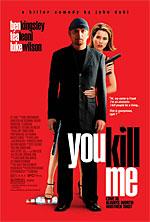 Poster: You Kill Me